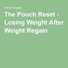 The Pouch Reset - Losing Weight After Weight Regain