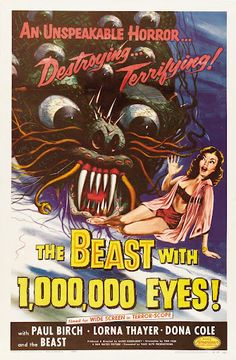The Beast With 1,000,000 Eyes!......1955