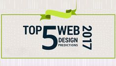 Top 5 Web Design Predictions for 2017