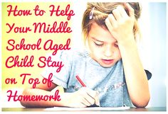 homework help cdi How To Help Your Middle School Aged Child Stay On Top of Homework