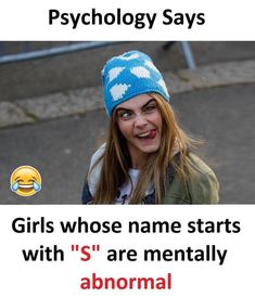 Oooyeeee mera nam bhi S se hi 😂😂😂😂😂😂😂😂😂😂😂😂 Funny School Jokes, Some Funny Jokes, Crazy Funny Memes, Really Funny Memes, Funny Facts, Wierd Facts, Stupid Funny, Funny Stuff, Best Friend Quotes Funny