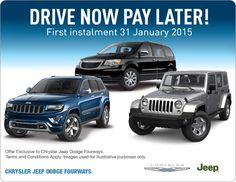 Drive now, pay later - first instalment payable 31 January 2015.  T&Cs apply