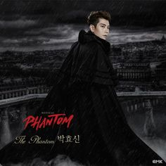 Early Summer 2015 Park Hyo Shin Musical PHANTOM Le Fantme De LOpra