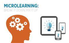 Microlearning: Break it Down, Mix it Up