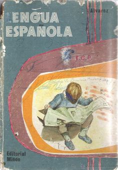1 LIBRO DE TEXTO TAPA DURA - AÑO 1974 - EDITORIAL MIÑON S.A - LENGUA ESPAÑOLA 6º EGB ( ALVAREZ ) (Libros de Segunda Mano - Libros de Texto )