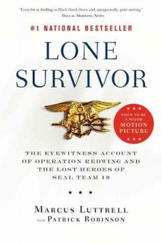 Lone survivor : the eyewitness account of Operation Redwing and the lost heroes of SEAL Team 10 by Marcus Luttrell.  Click the cover image to check out or request the biographies and memoirs kindle.