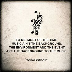 Music quote by Farida Susanty.