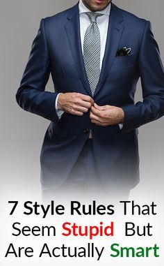 Menswear Guidelines That Seem Arbitrary But Are Important