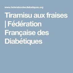 Tiramisu aux fraises | Fédération Française des Diabétiques
