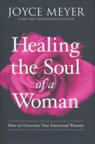 Healing the Soul of a Woman: How to Overcome Your Emotional Wounds Healing Books, Soul Healing, Emotional Healing, Healing Scriptures, Healing Quotes, Emotional Abuse, Scripture Verses, Thomas Carlyle, Summer Reading Lists