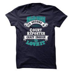 (New Tshirt Produce) Court Reporter [Teeshirt 2016] Hoodies, Funny Tee Shirts