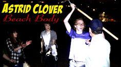 Astrid Clover - Beach Body