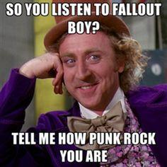 punk meme | wonka punk rock meme lol I love fall out boy but actual punk rock bands too