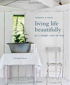 Living Life Beautifully by Christina Strutt http://www.amazon.com/dp/1782490531/ref=cm_sw_r_pi_dp_WBDpvb1GM934Q