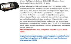 Magazine Vera Alice da Rede Magazine Você: Vitrine Refrigerada Gelopar GVRB 120…
