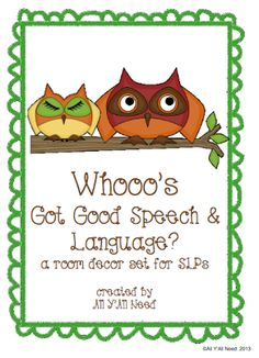 All Y'all Need: Whooo's Got Good Speech/Language? Room Decor Set for SLPs and a Giveaway