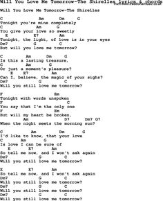 Love Song Lyrics for: Will You Love Me Tomorrow-The Shirelles with chords for Ukulele, Guitar Banjo etc.