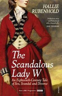 11,10€. Hallie Rubenhold: The Scandalous Lady W