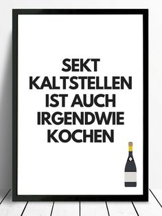 Digital Print – Poster Typo Print Sparkling Wine Cooking Gift – e … – Wallpaper Ideas Lettering, Haha, Digital Print, Gifts For Cooks, Sparkling Wine, Typo, Letter Board, Funny Quotes, Food Quotes