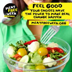 Join us in making the choice to eat less meat, care more and feel good this August during ‪#‎MeatFreeWeek‬ ‪#‎foodrevolution‬