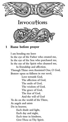 Celtic Christian-Style Rune/Invocation - After many Celts were first converted to Christianity, many old traditions continued under new guises, like this one.  This blend of Christian and Pagan belief is largely unique to Irish Catholicism.