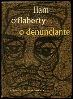 Liam O'Flaherty, O Denunciante Lisboa, 1956 cover by Sebastião Rodrigues