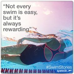 'Not every swim is easy, but it's always rewarding'