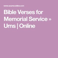Bible Verses for Memorial Service » Urns | Online