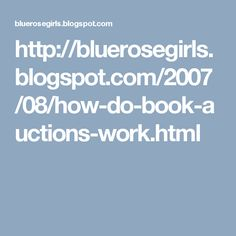 How Do Book Auctions Work - from Blue Rose Girls