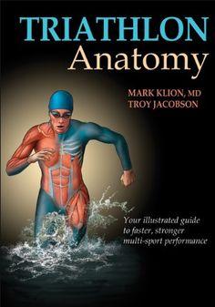Triathlon Anatomy by Mark Klion http://www.amazon.com/dp/1450421385/ref=cm_sw_r_pi_dp_BryZub1GME3AC