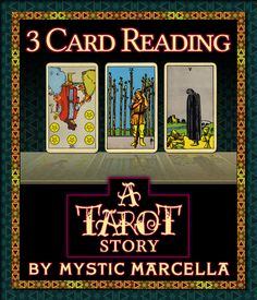 Sample Tarot Story Reading by Mystic Marcella - Clarity 1-2-3 Spread - Six of Pentacles Reversed, Nine of Wands, Five of Cups