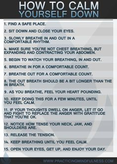 Angry? Frustrated? Here's some ideas of how to calm yourself down.: