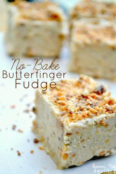 Recipe for No-Bake Butterfinger Fudge ~~ The flavor of Butterfinger....the creaminess of fudge! A match made in heaven!!
