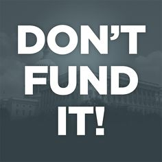 On October 1st, millions of Americans will be required to enroll in Obamacare and could lose access to their doctors and be forced to pay higher premiums and higher taxes. But there's still time to stop it. Republicans in Congress can stop Obamacare if they refuse to fund it.  Sign the petition and tell Congress: Don't Fund Obamacare!