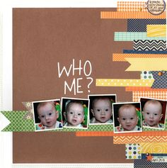 Who Me? - Scrapbook.com