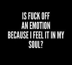 My mood this week! Quotes For Him, Me Quotes, Frustration Quotes, Lol So True, Sweet Words, Twisted Humor, Thoughts And Feelings, My Mood, Meaningful Words