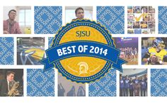 Presenting the SJSU Best of 2014. Spartans are going places. We found stories of intelligence, ingenuity, creativity and pride—true Spartan stories! #sjsu #Bestof2014