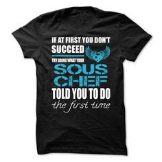 Awesome tee for Sous Chef T-Shirts, Hoodies. SHOPPING NOW ==► https://www.sunfrog.com/No-Category/Awesome-tee-for-Sous-Chef.html?id=41382