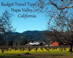 Budget Travel Tips for Napa Valley, California | This Is My Happiness.com #Napa #NapaValley #travel