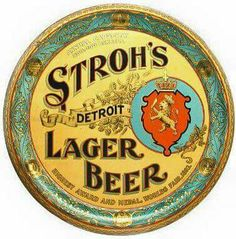 Pictured is a stunning colorful serving tray from the Stroh's Brewery in Detroit, Michigan. This tray advertises their lager beer. Vintage Tins, Vintage Labels, Beer Types, Sous Bock, Beer Mats, Retro, Beer Poster, Lager Beer, Beer Brands