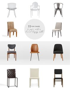 11 Dining Room table chairs to pair with the most classic of dining room tables made by Drexel and found in nearly every diplomat's home for a more contemporary look.