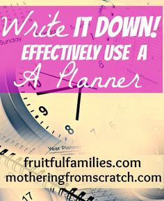 Do you want to start effectively using a planner? Read here about the simple strategy that will revolutionize how successful you are. http://www.fruitfulfamilies.com/how-to-use-a-planner/