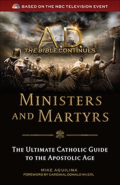 A.D. The Bible Continues — Why Catholics should watch