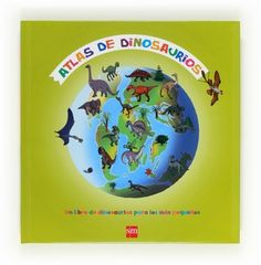 Atlas de dinosaurios Tapas, Color, Products, Big Books, Children's Books, Dragons, Illustrations, Earth, Colour