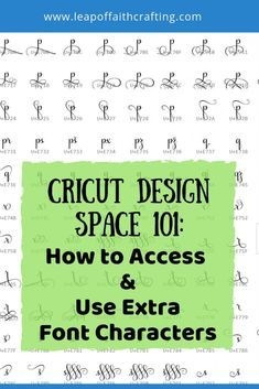 Cricut Design Space tutorial on how to access and use extra characters. Learn how to use a character map with fonts in Cricut Design space with this video tutorial. #cricutdesignspace #cricut #fonts #glyph #tutorial