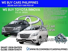 We Buy Used Toyota Innova Philippines  Contact numbers: SMART: 0919-294-7979 GLOBE: 0927-956-2590 / 0906-151-4074  We Buy Toyota Innova 2.5 VDsl A/T  We Buy Toyota Innova 2.0 VGas A/T  We Buy Toyota Innova 2.5 GDsl A/T  We Buy Toyota Innova 2.0 GGas A/T  We Buy Toyota Innova 2.5 GDsl M/T  We Buy Toyota Innova 2.0 GGas M/T  We Buy Toyota Innova 2.5 EDsl A/T  We Buy Toyota Innova 2.0 EGas A/T  We Buy Toyota Innova 2.5 EDsl M/T  We Buy Toyota Innova 2.0 EGas M/T  W