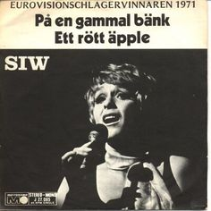 """Siw Malmkvist - """"Pa en gammal bänk"""", swedish cover version of """"Un banc, un arbre, une rue"""", the winning song of the Eurovision Song Contest 1971 for Monaco, and """"Ett rött äpple"""" swedish cover version of the entry from Luxembourg """"Pomme, pomme, pomme"""""""