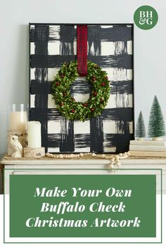 DIY Buffalo Check Art is the Perfect Finish to Your Christmas Mantel Add a touch of farmhouse style to your Christmas decor with this oversize buffalo check art.Add a touch of farmhouse style to your Christmas decor with this oversize buffalo check art. Christmas Mantels, Christmas Signs, Christmas Projects, Christmas 2019, Christmas Holidays, Christmas Wreaths, Buffalo Check Christmas Decor, Christmas Ideas, Christmas Vacation