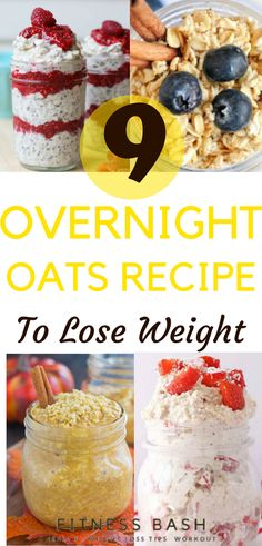Overnight oats for a healthy weight loss. Check the 9 overnight oats in a jar recipes for a clean eating.