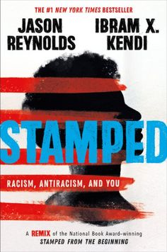 Stamped: Racism Antiracism and You | A #Granitelibraries Book Review Coretta Scott King, New York Times, Ya Books, Good Books, Books To Read, This Is A Book, The Book, Book Log, Poses Manga